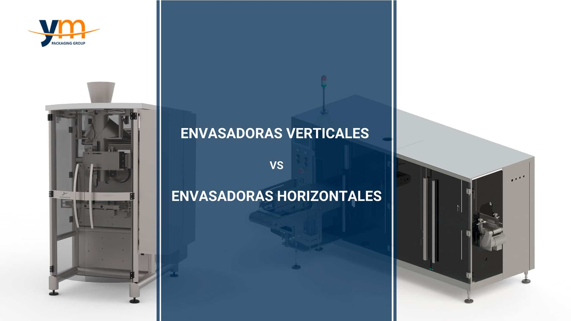 Máquina envasadora vertical y horizontal YM Packaging